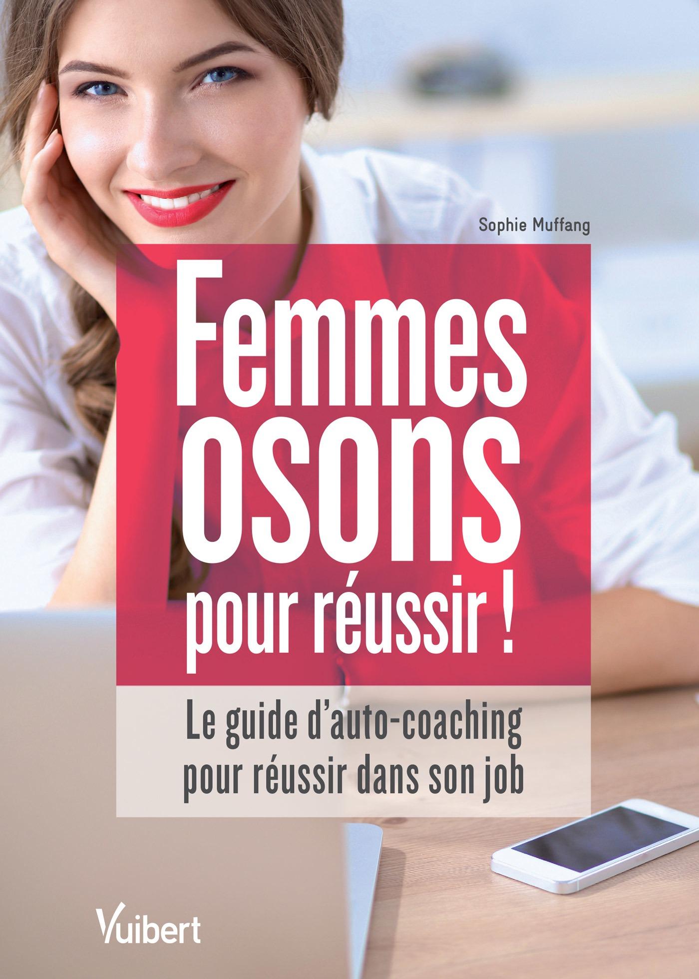 Femmes : osons pour réussir !