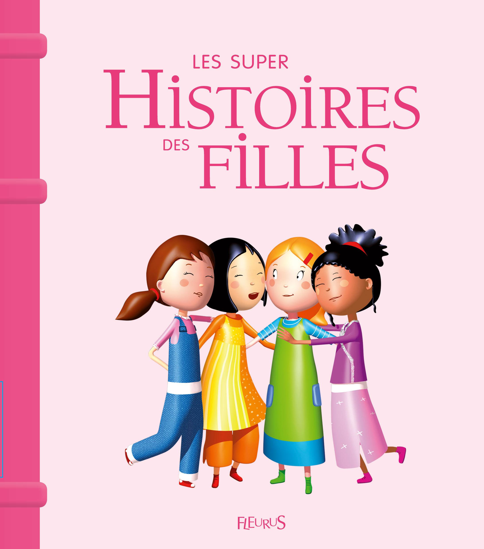 LES SUPERS HISTOIRES DES FILLES NE