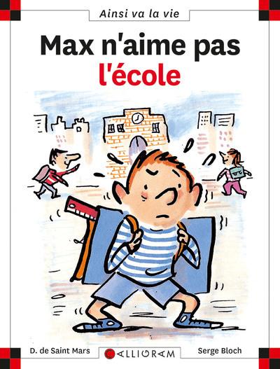 MAX N'AIME PAS L'ECOLE