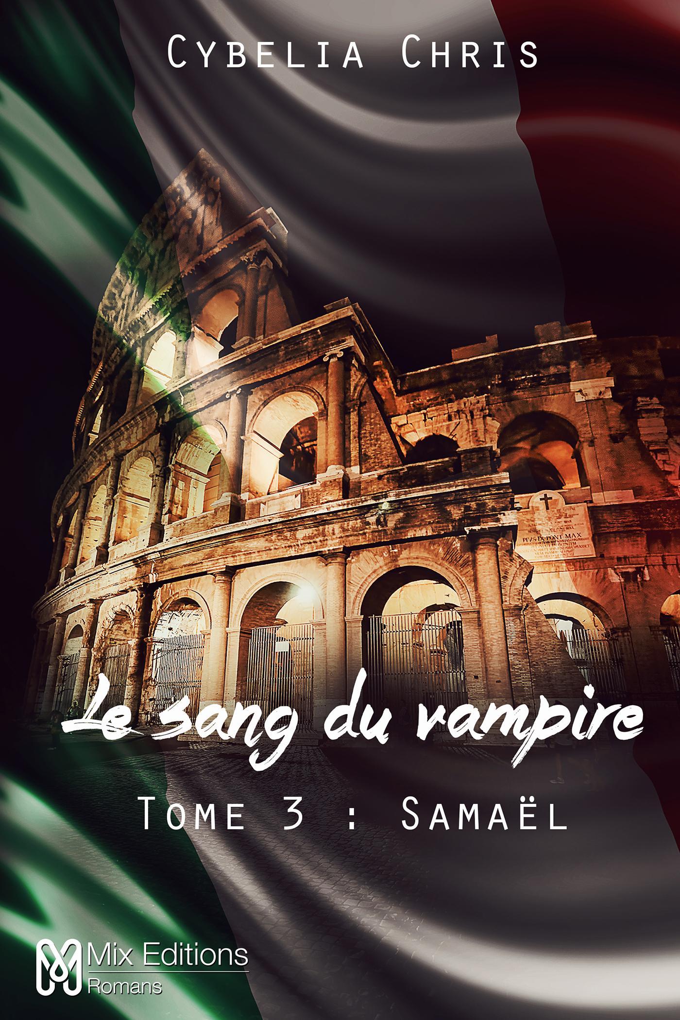 Le sang du Vampire Tome 3 - Samaël, LE SANG DU VAMPIRE