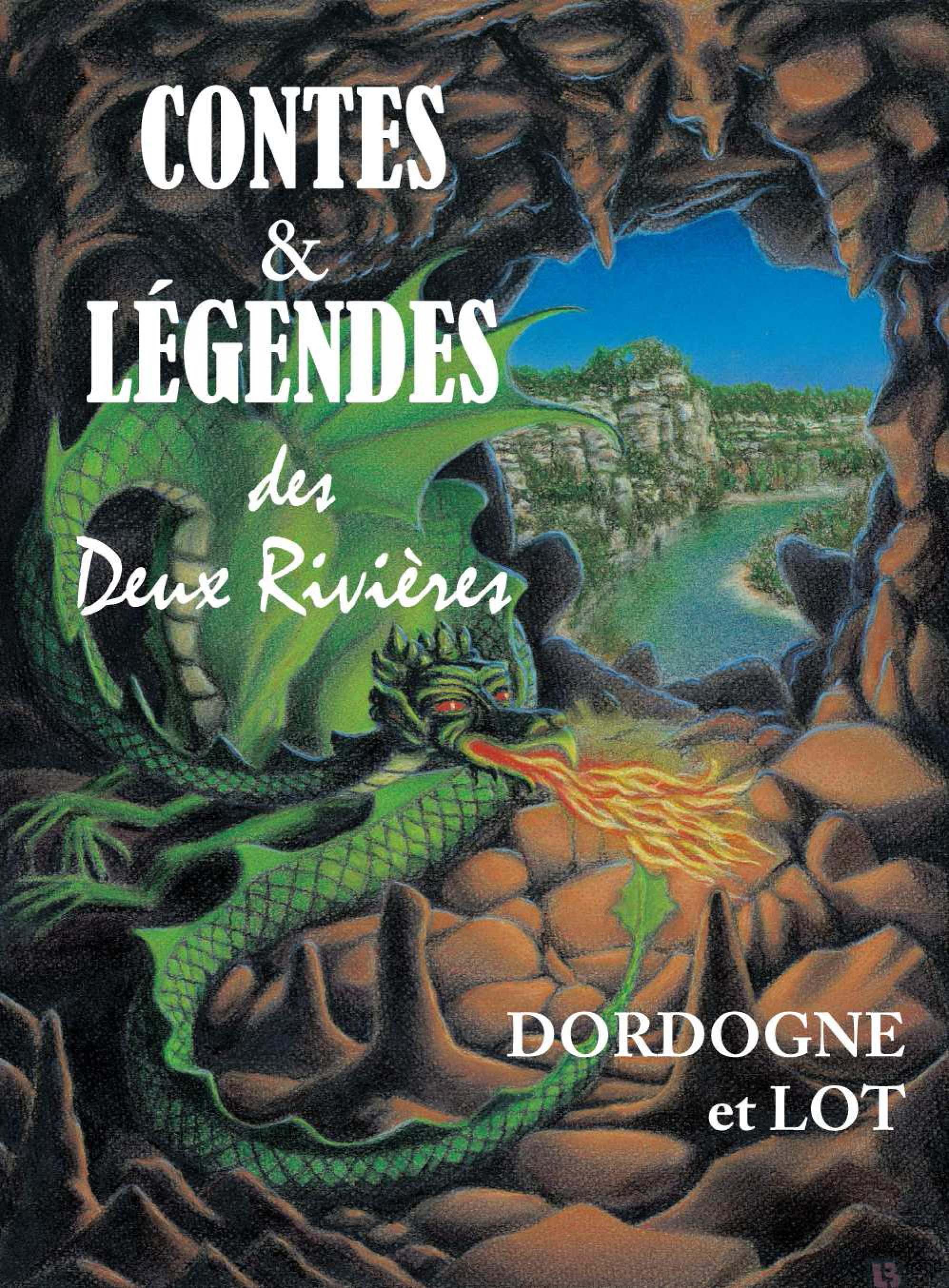 Contes et légendes des deux rivières, DORDOGNE ET LOT