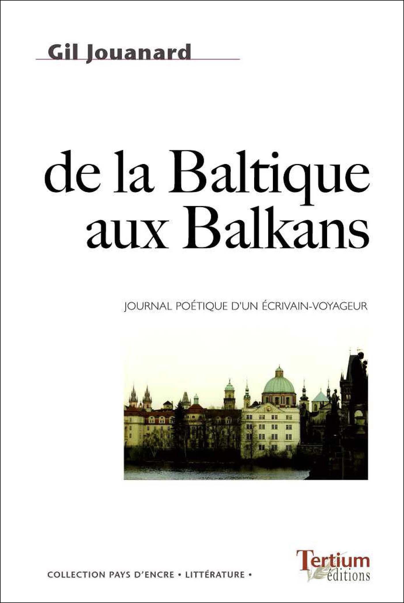 De la Baltique aux Balkans