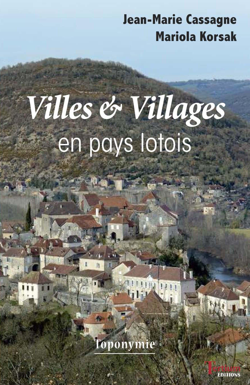 Villes et Villages en pays lotois