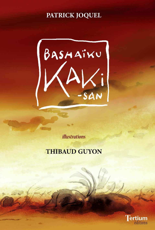 Bashaïku Kaki-san