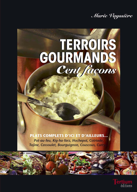 Terroirs gourmands cent façons