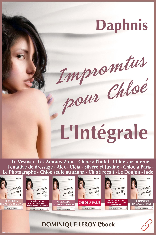 Impromptus pour Chloé, L'Intégrale