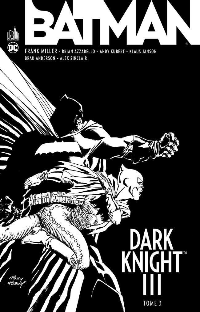 BATMAN DARK KNIGHT III TOME 3