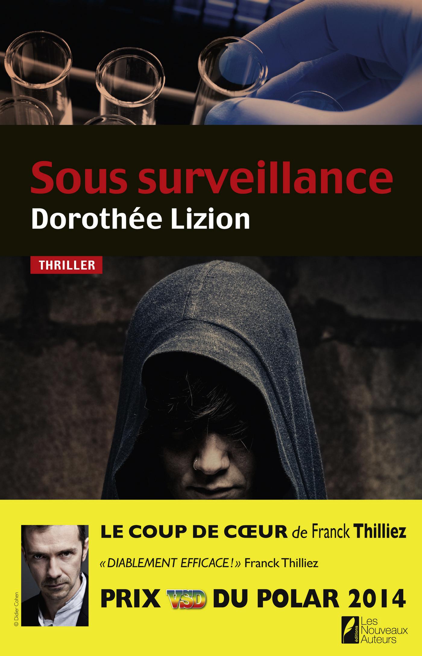 Sous surveillance. Coup de coeur de Franck Thilliez. PRIX VSD du polar 2014