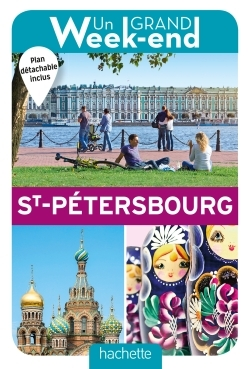 UN GRAND WEEK-END A SAINT-PETERSBOURG
