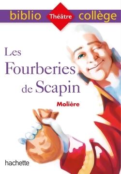 BIBLIOCOLLEGE - LES FOURBERIES DE SCAPIN, MOLIERE