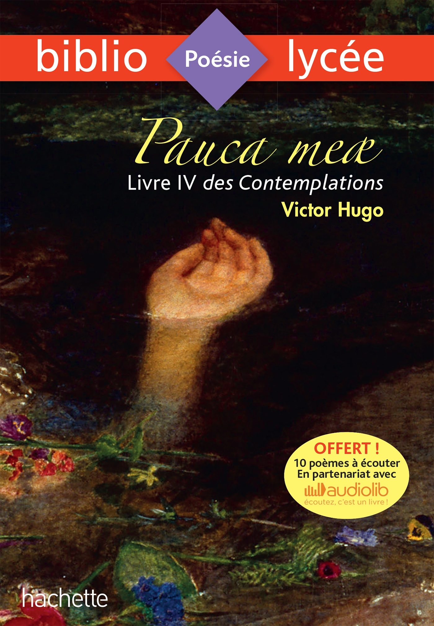 BIBLIOLYCEE - PAUCA MEAE (LIVRE IV DES CONTEMPLATIONS, VICTOR HUGO