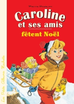 CAROLINE ET SES AMIS FETENT NOEL