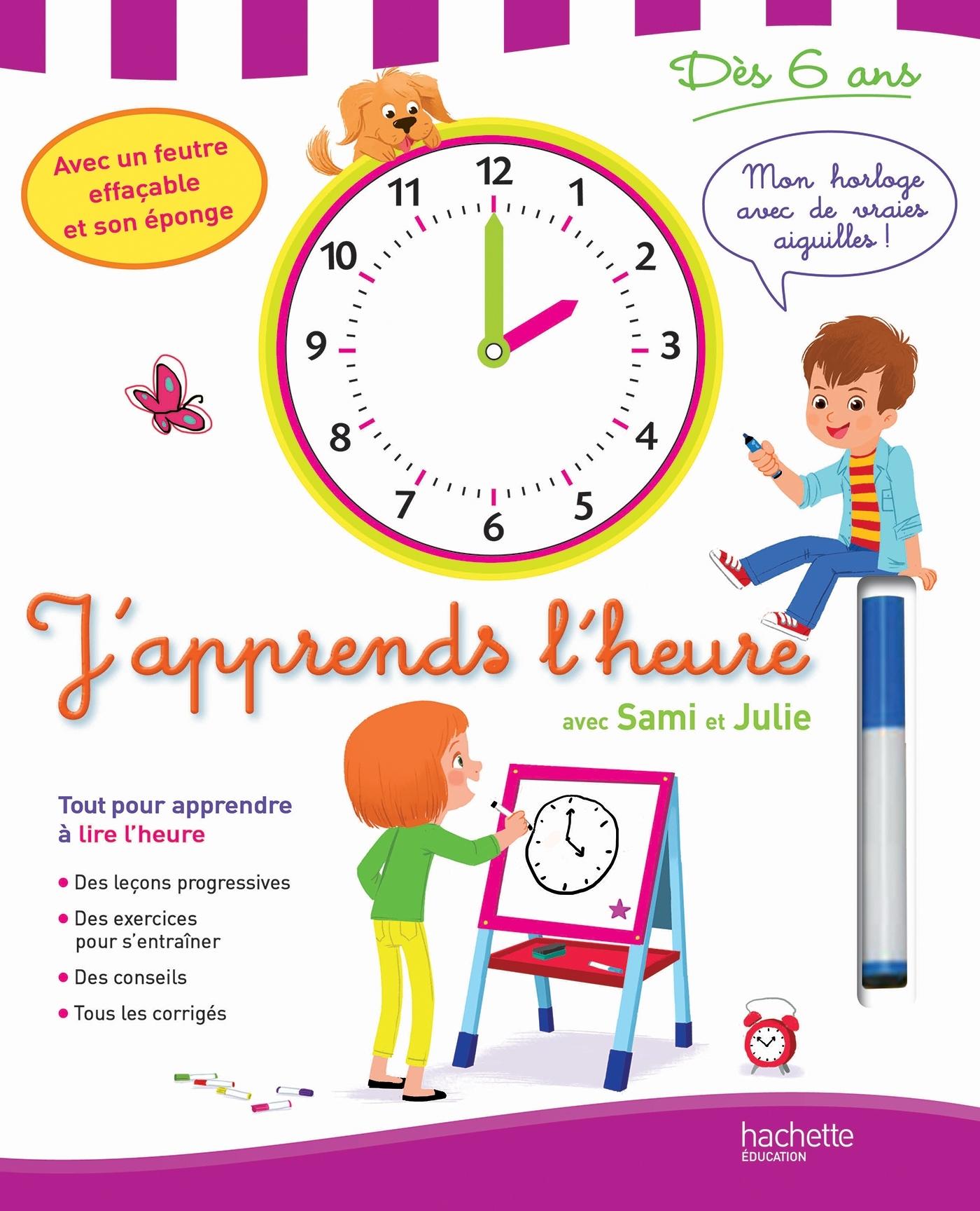 SAMI ET JULIE - J'APPRENDS L'HEURE - DES 6 ANS