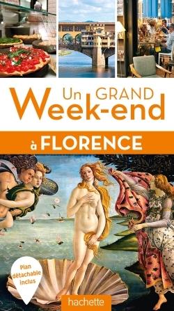 UN GRAND WEEK-END A FLORENCE