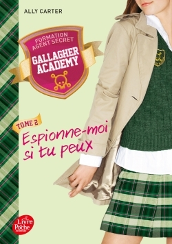 GALLAGHER ACADEMY - TOME 2