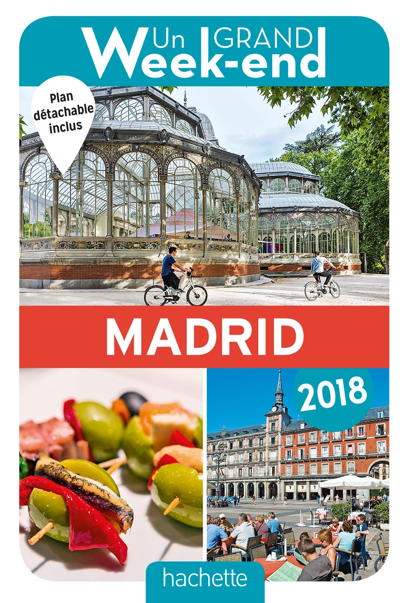 UN GRAND WEEK-END A MADRID 2018