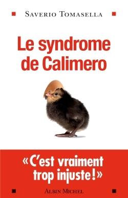 Le Syndrome de Calimero