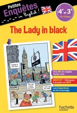 ANGLAIS 4E-3E THE LADY IN BLACK