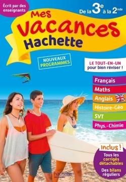MES VACANCES HACHETTE 3E/2NDE