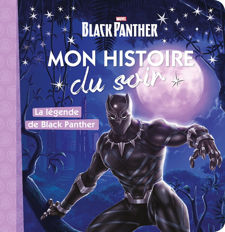 AVENGERS - MON HISTOIRE DU SOIR - LA LEGENDE DE BLACK PANTHER