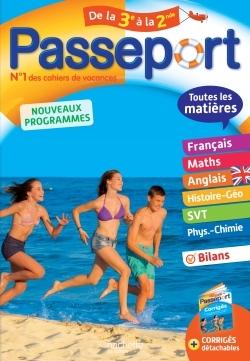 PASSEPORT TOUTES LES MATIERES - DE LA 3E A LA 2DE