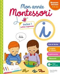MONTESSORI MON ANNEE DE MOYENNE SECTION
