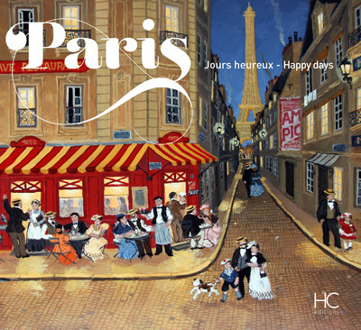 PARIS JOURS HEUREUX - PARIS HAPPY DAYS