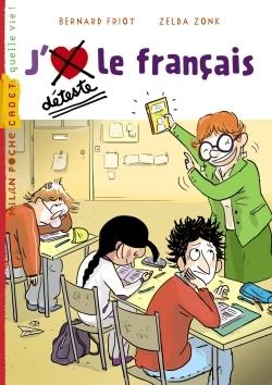 J'AIME / JE DETESTE LE FRANCAIS