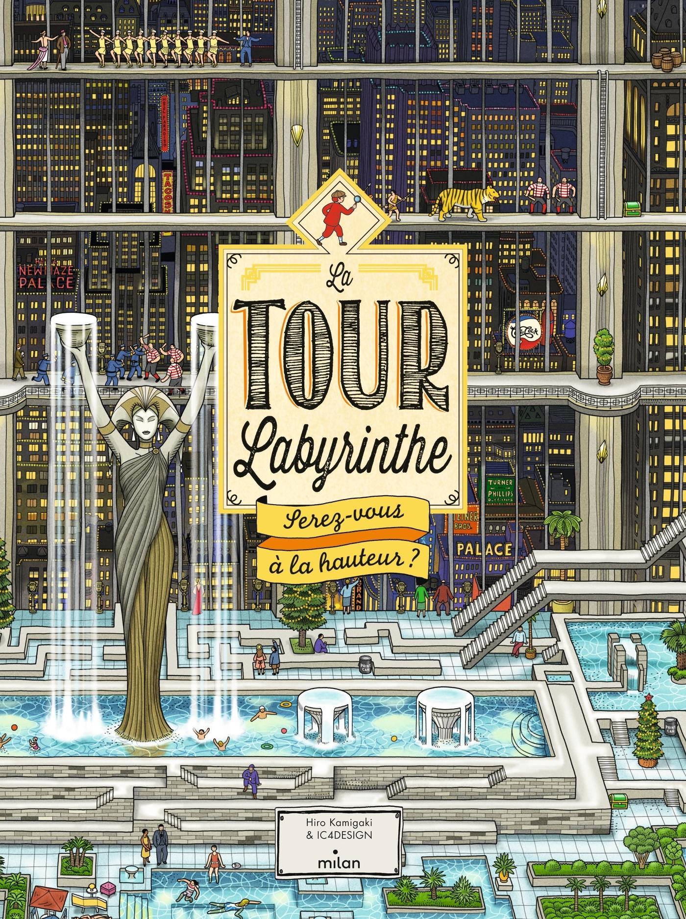 LA TOUR LABYRINTHE : SEREZ-VOUS A LA HAUTEUR ?