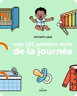 MES 100 PREMIERS MOTS DE LA JOURNEE