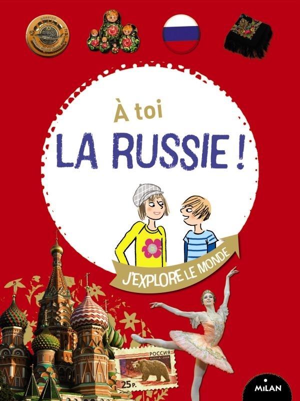 A TOI LA RUSSIE !