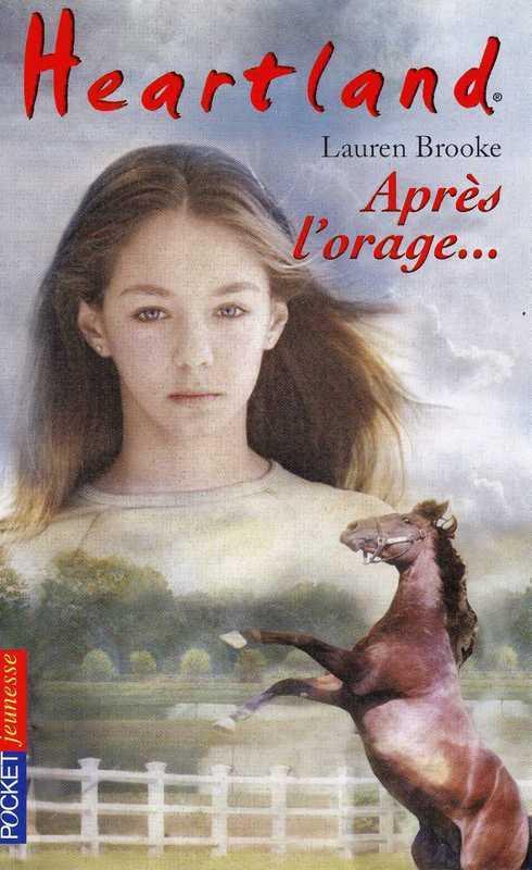 Heartland tome 2, APRÈS L'ORAGE