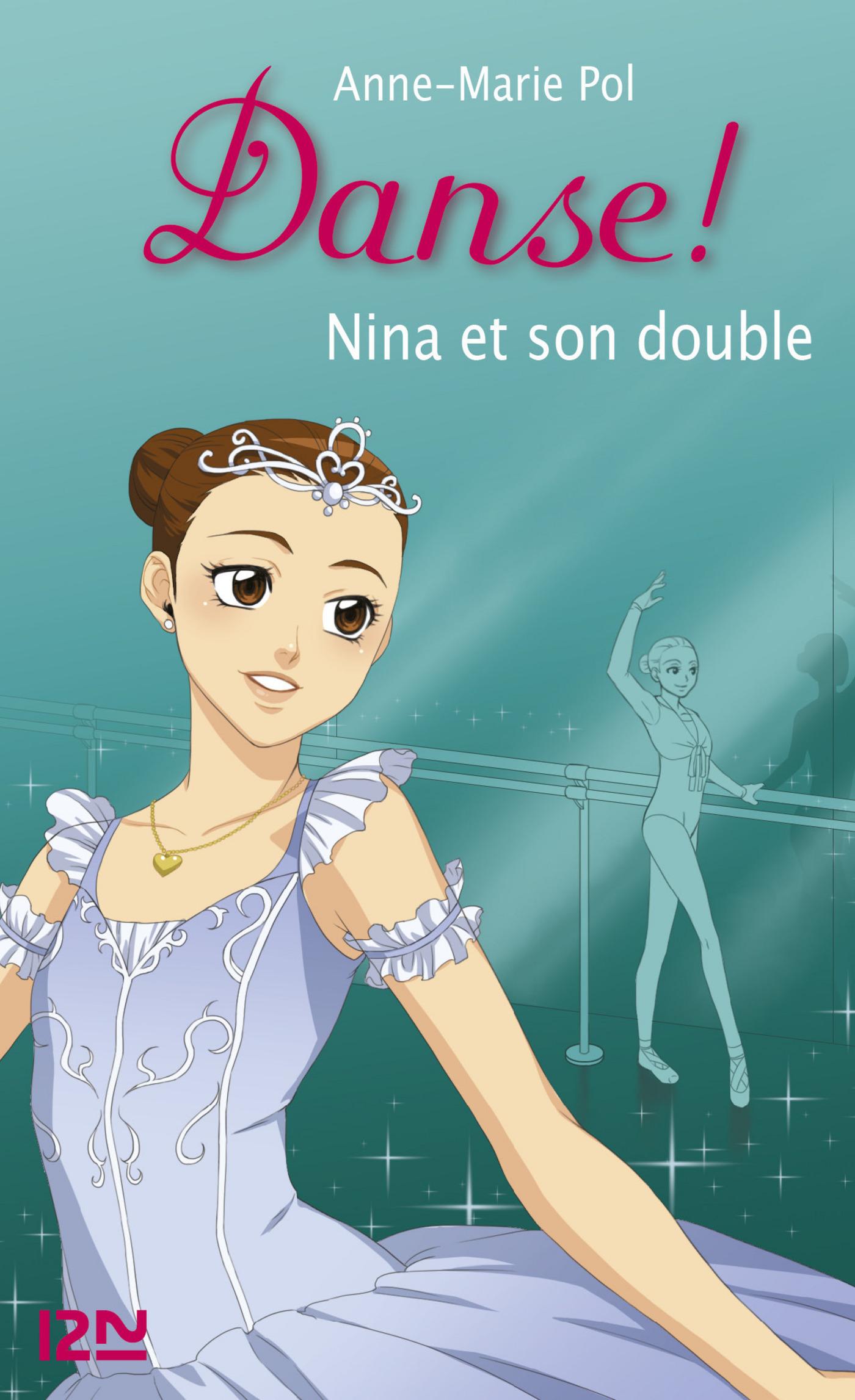 Danse ! tome 38, NINA ET SON DOUBLE