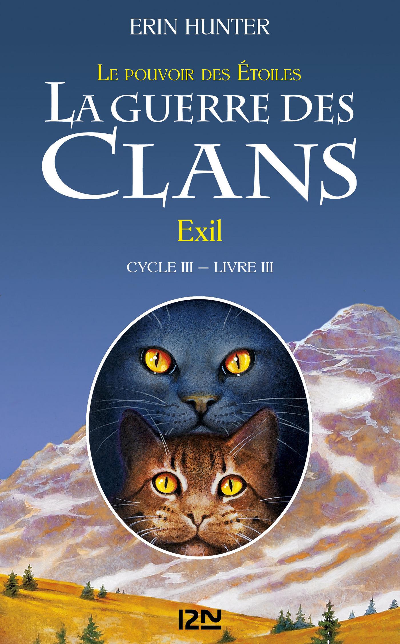 La guerre des clans III - Le pouvoir des étoiles tome 3, EXIL