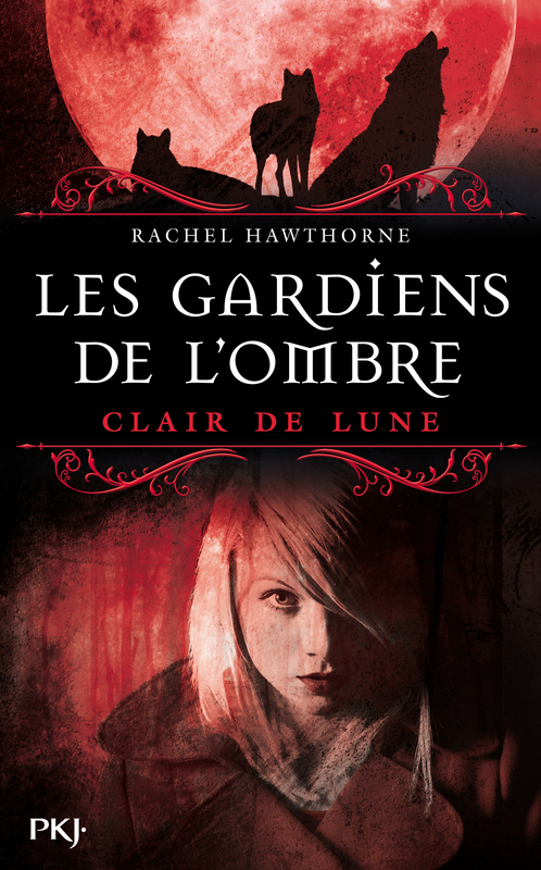 Les Gardiens de l'Ombre - tome 2, CLAIR DE LUNE