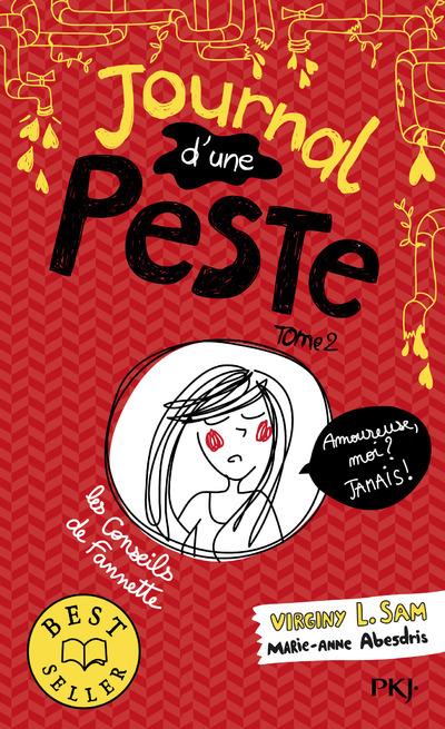 JOURNAL D'UNE PESTE - TOME 2 AMOUREUE, MOIS ? JAMAIS !
