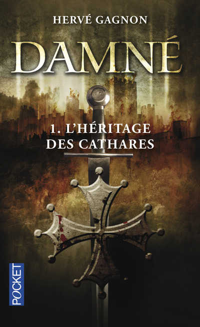 DAMNE - TOME 1 L'HERITAGE DES CATHARES
