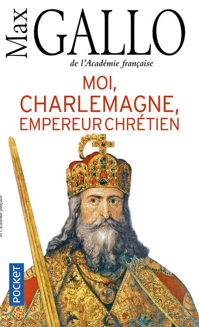MOI, CHARLEMAGNE, EMPEREUR CHRETIEN