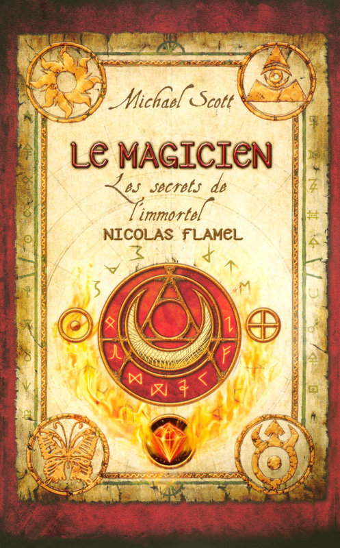 Les secrets de l'immortel Nicolas Flamel - tome 2, LE MAGICIEN