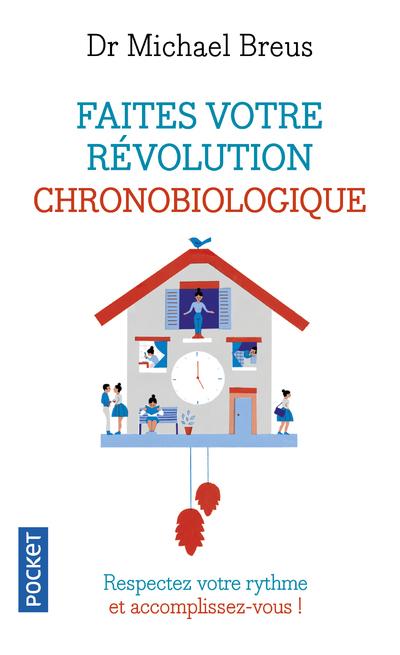 FAITES VOTRE REVOLUTION CHRONOBIOLOGIQUE