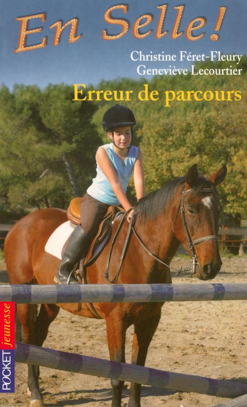 En selle ! tome 9, ERREUR DE PARCOURS