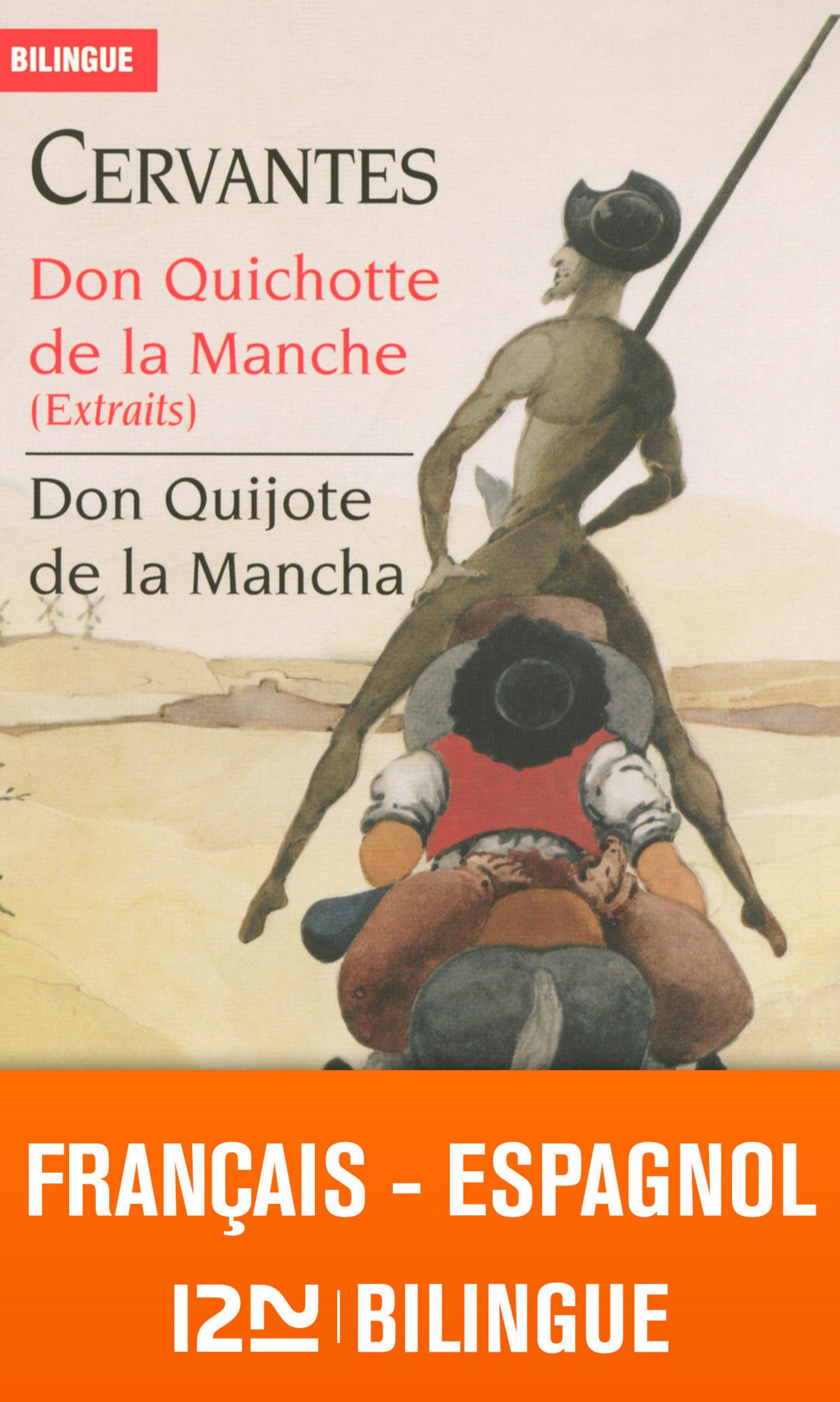 Don Quichotte de la Manche, BILINGUE - EXTRAITS