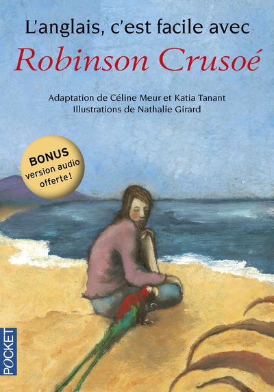 L'ANGLAIS C'EST FACILE AVEC ROBINSON CRUSOE (SANS CD)