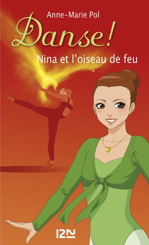 Danse ! tome 32, NINA ET L'OISEAU DE FEU