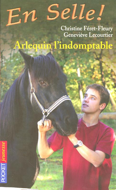 En selle ! tome 11, ARLEQUIN L'INDOMPTABLE