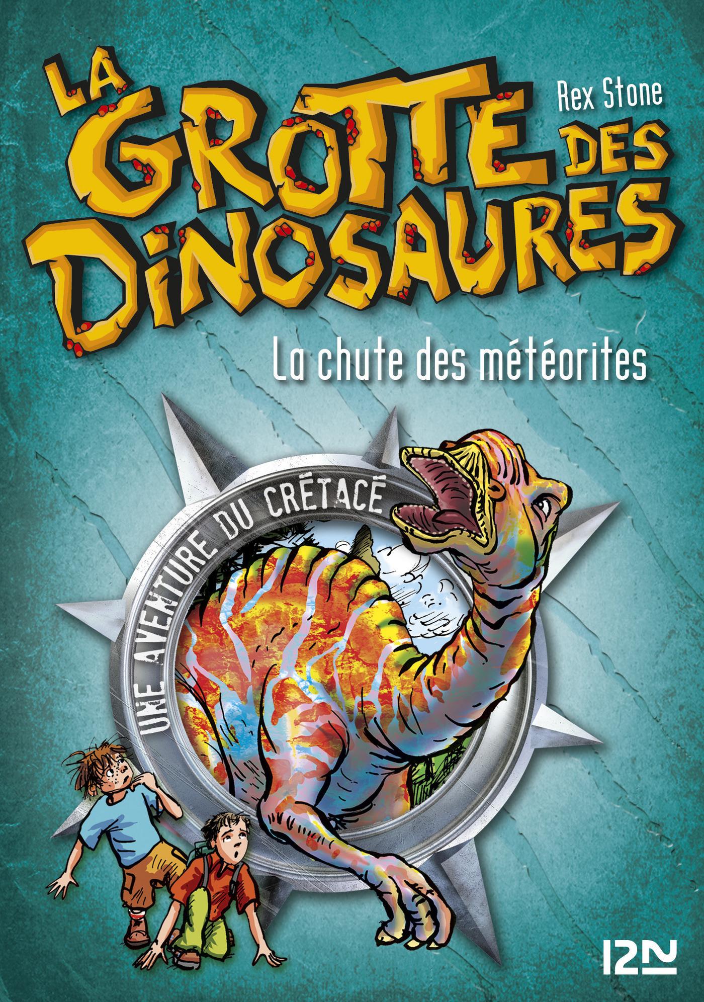 La grotte des dinosaures tome 6, LA CHUTE DES MÉTÉORITES