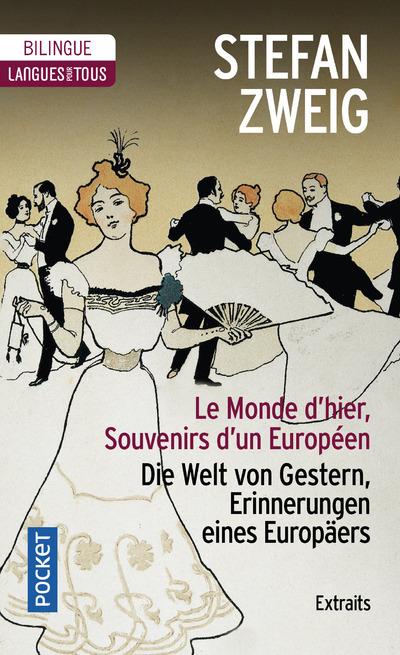 LE MONDE D'HIER - SOUVENIRS D'UN EUROPEEN -EXTRAITS-
