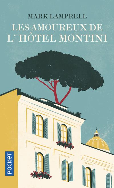 LES AMOUREUX DE L'HOTEL MONTINI