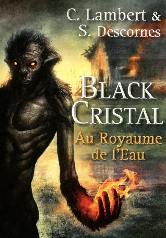 Black Cristal - tome 2, AU ROYAUME DE L'EAU