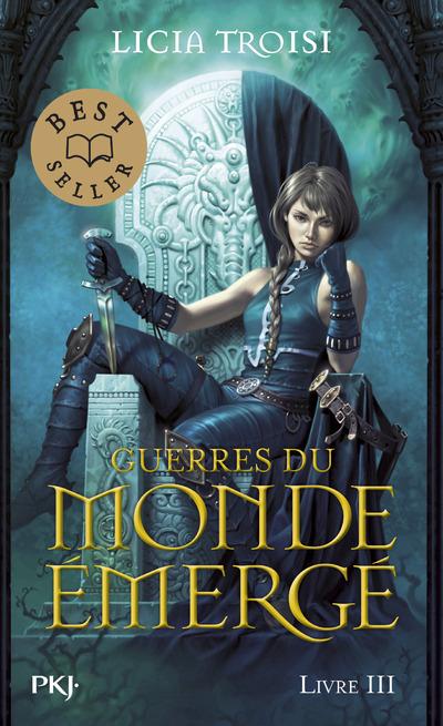 GUERRES DU MONDE EMERGE - TOME 3 UN NOUVEAU REGNE